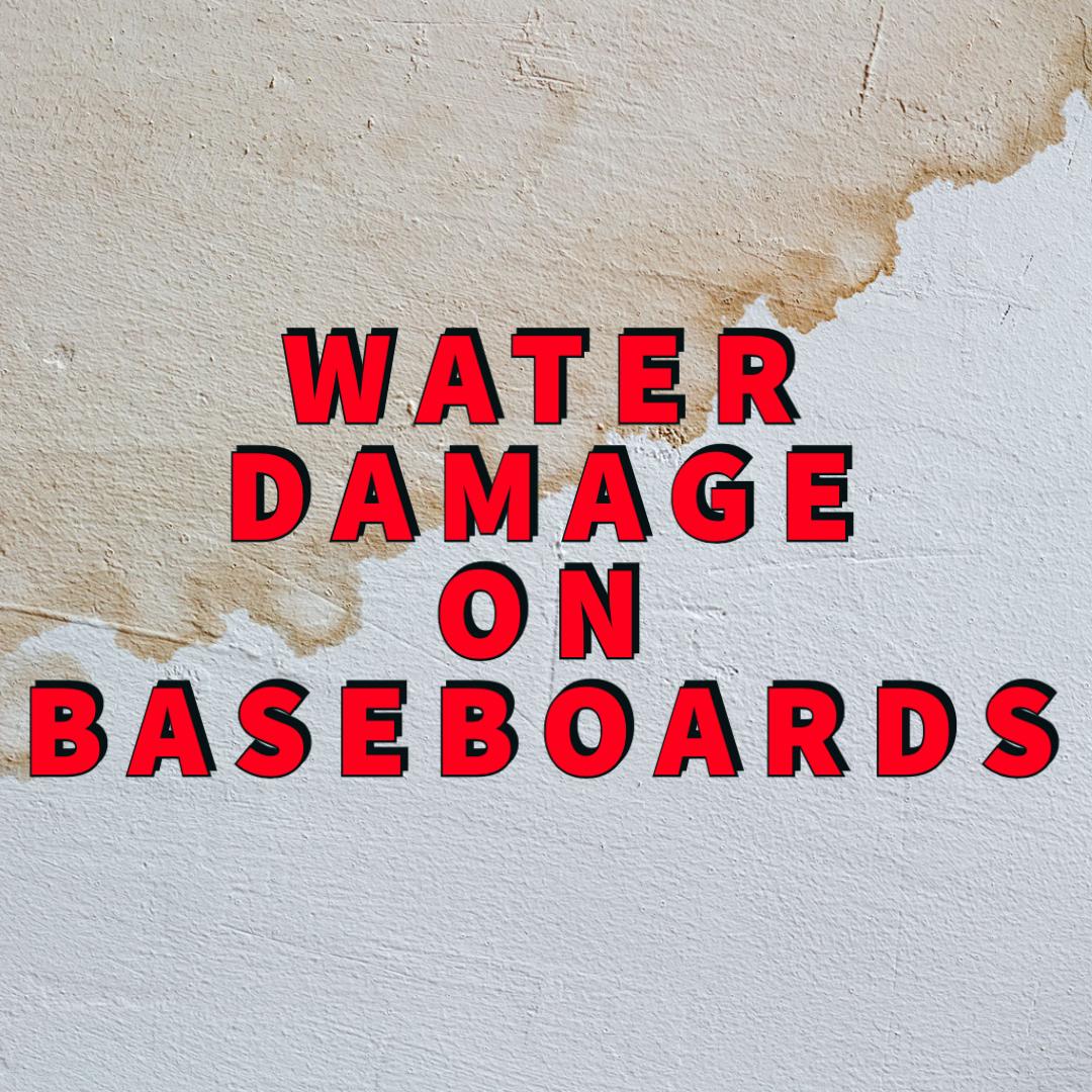Water damage on baseboards