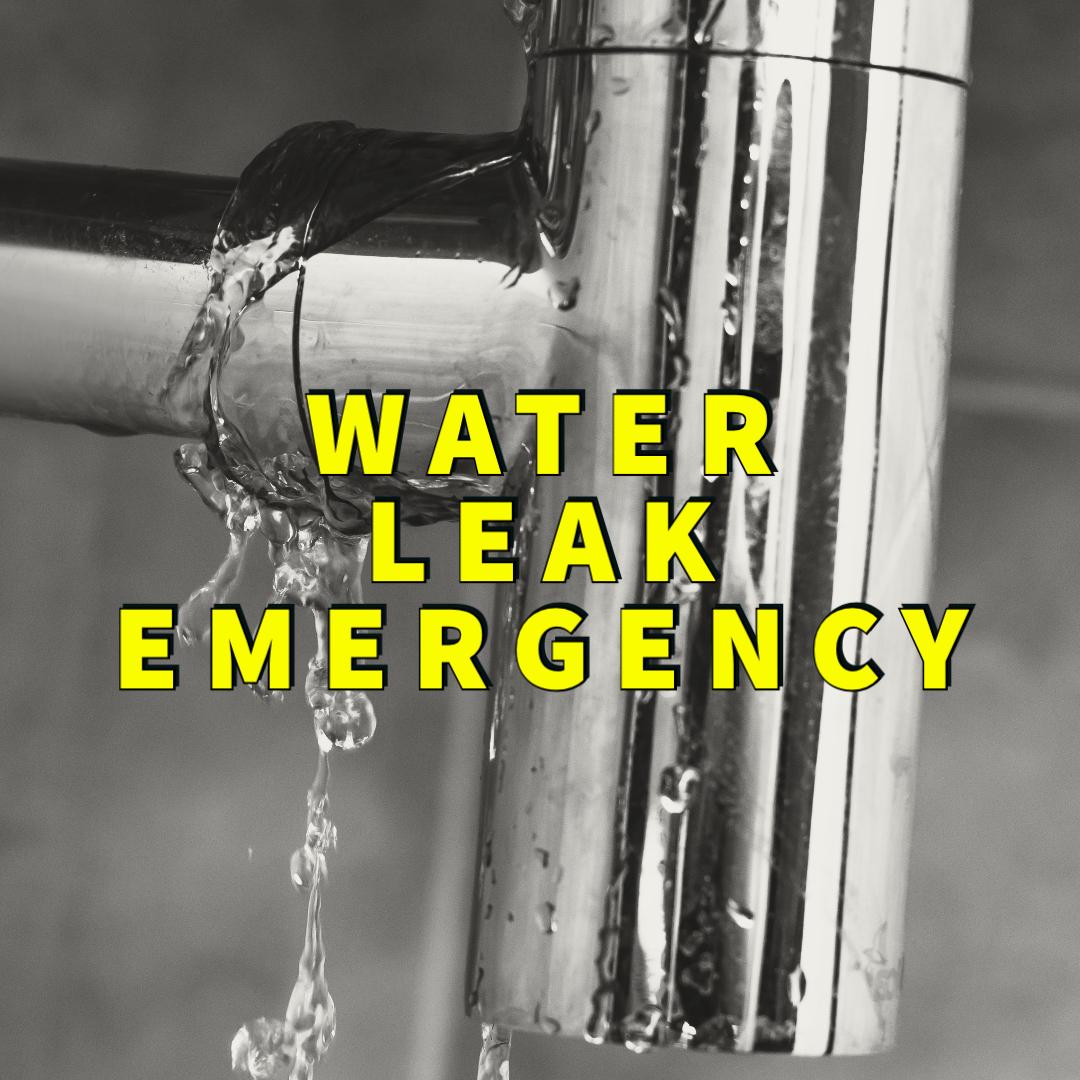 water leak emergency written in yellow over leaking pipe